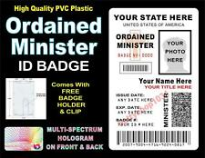 Ordained Minister ID Badge / Card  CUSTOM W/ YOUR PHOTO & INFO  Holographic USA