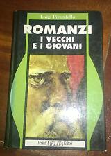 """Libri/Riviste/Giornali """" I VECCHI E I GIOVANI """" Pirandello/Melita"""