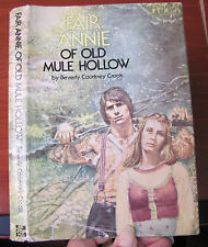 Fair Annie of Old Mule Hollow by Beverly C Crook 1978 HCDC - teen  young reader