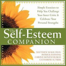 Companion: The Self-Esteem Companion : Simple Exercises to Help You Challenge...