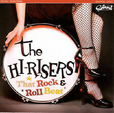 That Rock and Roll Beat by The Hi-Risers (CD, Mar-2005, Spinout Records)
