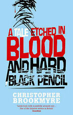 A Tale Etched in Blood and Hard Black Pencil, Christopher Brookmyre
