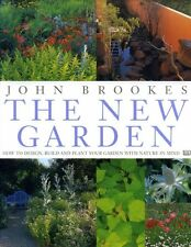 Brookes, John THE NEW GARDEN HOW TO DESIGN, BUILD AND PLANT YOUR GARDEN WITH NAT