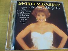 SHIRLEY BASSEY THE SHOW MUST GO ON  CD