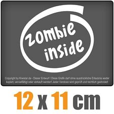 Zombie inside 12 x 11 cm JDM Decal Sticker Aufkleber Racing Die Cut