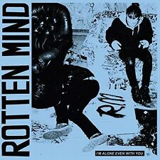 ROTTEN MIND - I'M ALONE EVEN WITH YOU  CD NEU