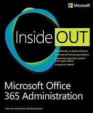 Microsoft Office 365 Administration : Inside Out by Julian Soh, Marshall...