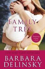 NEW - Family Tree by Delinsky, Barbara