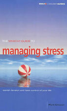 "Mark Greener The ""Which?"" Guide to Managing Stress (""Which?"" Consumer Guides) Ve"