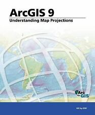Understanding Map Projections: ArcGIS 9 (Arcgis 9)-ExLibrary