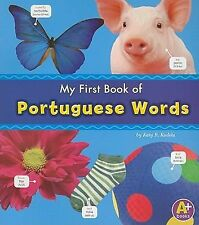 My First Book of Portuguese Words by Katy R. Kudela (2011, Paperback)