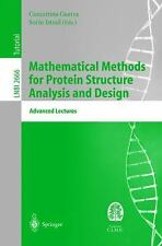 Mathematical Methods for Protein Structure Analysis and Design: Advanced Lecture