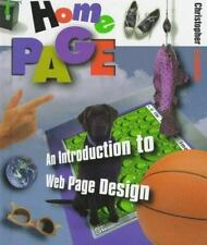 First Bks.: Home Page : An Introduction to Web Page Design by Christopher...