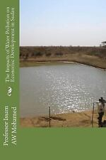 The Impacts of Water Pollution on Economic Development in Sudan by Issam...