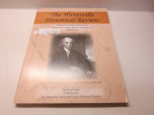 The Huntsville Historical Review A History of Early Settlement Madison County al
