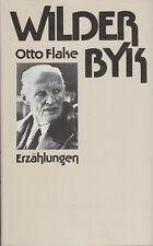 """Otto Flake: """"Wilder Byk""""  Erzählungen   1984"""
