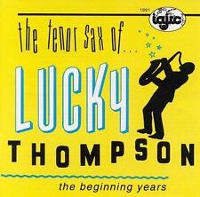 The Beginning Years by Lucky Thompson (CD, 1991, IAJRC Records)
