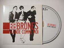 BB BRUNES : BLONDE COMME MOI ♦ CD ALBUM PORT GRATUIT ♦