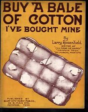 Buy A Bale of Cotton I've Bought Mine 1914 Large Format