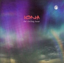 The Circling Hour by Iona (Scotland) (CD, Oct-2006, Open Sky)