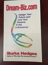 """DREAM-BIZ.COM""  by Burke Hedges"