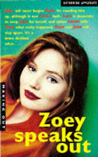 Zoey Speaks Out (Making Out), Katherine Applegate