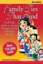 Family Ties That Bind: A self-help guide to change through Family of Origin ther