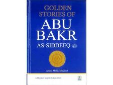 Golden Stories of Abu Bakr As-Siddeeq (RA)  ( Hard back ) - New
