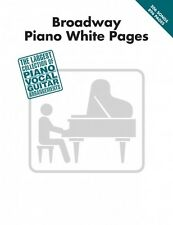 Broadway Piano White Pages Sheet Music Piano Vocal Guitar SongBook NEW 000311500