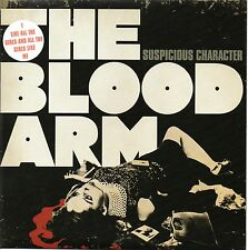 "BLOOD ARM - SUSPICIOUS CHARACTER - 7"" VINYL SINGLE 2 - MINT"