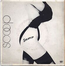"""SCOOP - Say you go - VINYL 7"""" 45 ITALY 1983 NEAR MINT COVER VG+ CONDITION"""