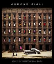 Girls in the Windows : And Other Stories by Ormond Gigli and Christopher...