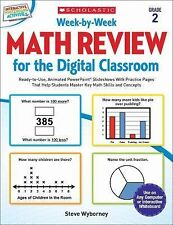 Week-By-Week Math Review for the Digital Classroom: Grade 2 : Ready-To-Use,...