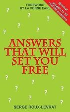 Answers That Will Set You Free by Serge Roux-Levrat (2014, Paperback)