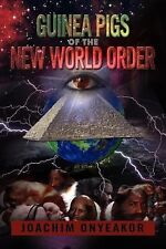 Guinea Pigs of the New World Order : Blackman the Endangered Breed by Joachim...