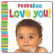 Peekaboo - Love You! (Busy Baby) Bicknell, Joanna Board book