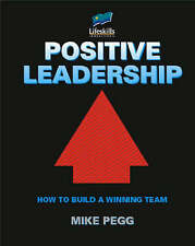 Positive Leadership: How to Build a Winning Team,GOOD Book