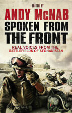 Spoken From The Front: Real Voices from the Battlefields of Afghanistan, Andy Mc