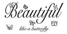 Beautiful like a butterfly Vinyl Wall Decal Stickers Decor Letters Graphic Art