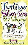 Tea Time Stories for Women: Refreshment and Inspiration to Warm Your Heart