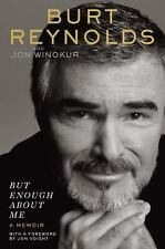 NEW But Enough about Me: A Memoir by Burt Reynolds Hardcover Book--Free Shipping