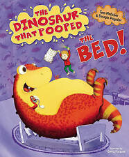 The Dinosaur That Pooped the Bed! by Tom Fletcher, Dougie Poynter (Paperback, 20