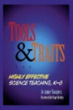 Tools and Traits for Highly Effective Science Teaching, K-8 by Jo Anne...