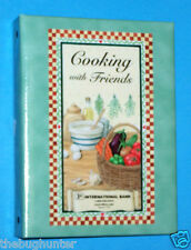 "2005 ""COOKING WITH FRIENDS"" - RECIPES - FIRST INTERNATIONAL BANK OF PLANO TEXAS"