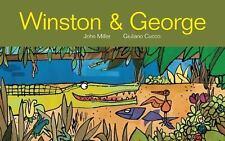 WINSTON & GEORGE (9781592701452) - JOHN MILLER (HARDCOVER) NEW