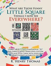 What Are Those Funny Little Square Things I Now See Everywhere? : Smartphone...