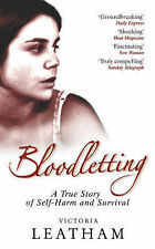 Bloodletting: A True Story of Secrets, Self-harm and S