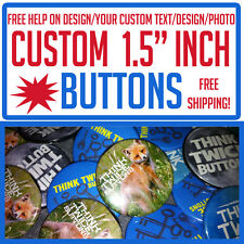 """25 Custom 1.5"""" inch Buttons Badges Pins Punk Indie Bands Rock Pinback"""