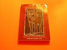 Animals as Teachers & Healers True Stories of Reflection Susan McElroy SIGNED