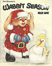 Pat Wooster Christmas Wabbit Season Book One Tole Painting 1990